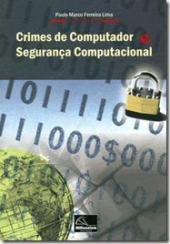 """Livro: """"Crimes de Computador e Segurança Computacional"""""""