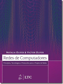 """Livro: """"Redes de Computadores: Princípios, Tecnologias e Protocolos para o Projeto de Redes"""""""